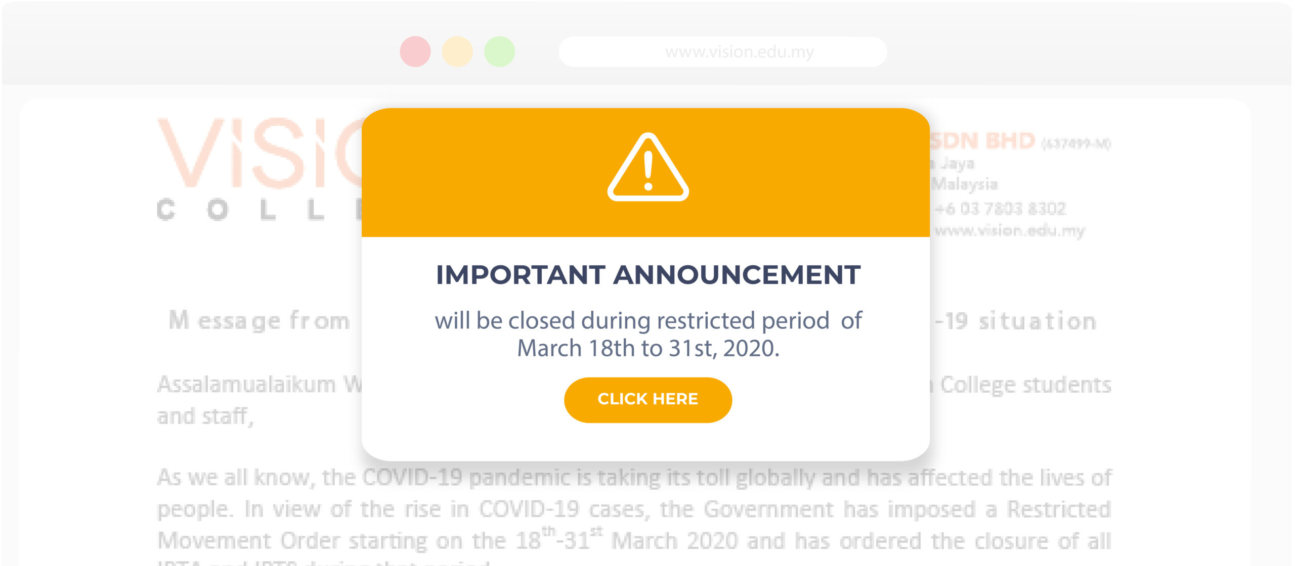 Vision College will be closed during restricted period  of March 18th to 31st, 2020.