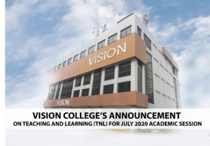 Vision College's Announcement on Teaching and Learning (TnL) for July 2020 Academic Session
